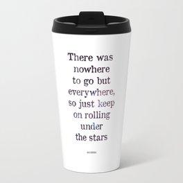 Jack Kerouac Quote Travel Mug