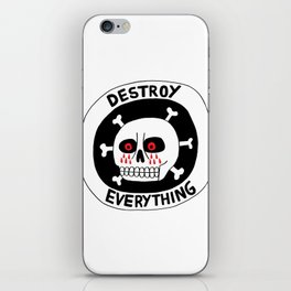 DESTROY EVERYTHING iPhone Skin