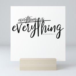 Everything is Everything Mini Art Print