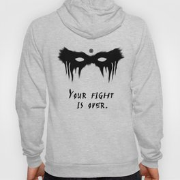 Your Fight Is Over (English) Hoody