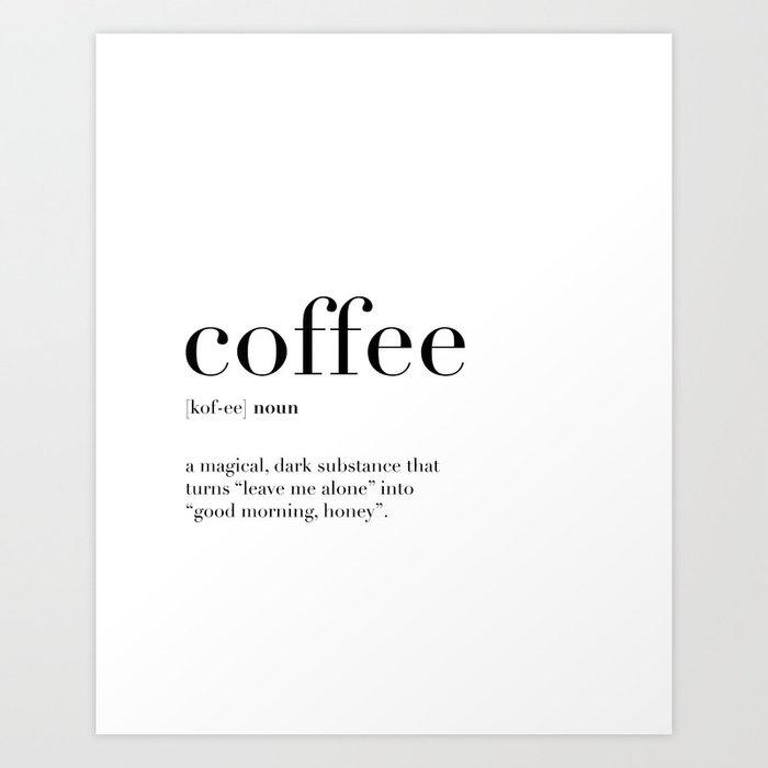 coffee definition art print by whitemoth society6
