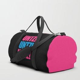 Untz Rave Quote Duffle Bag