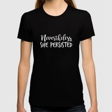 Nevertheless, She Persisted Womens Fitted Tee Black MEDIUM