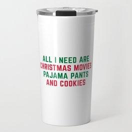 Christmas Movies Funny Xmas Quote Travel Mug