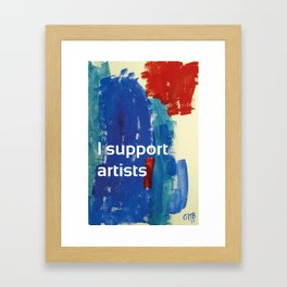 I Support Artists Coaster and Sticker Framed Art Print
