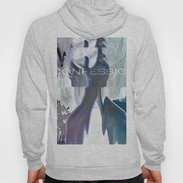 Confession Hoody
