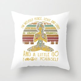 I'm Mostly Peace, Love & Light And A Little Go Fuck Yourself Yoga,Retro Vintage Yoga Gift,Yoga Women Throw Pillow