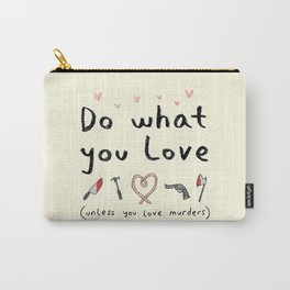Motivational Poster Carry-All Pouch