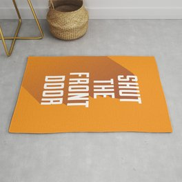 'Shut The Front Door' - Typographical Print Rug