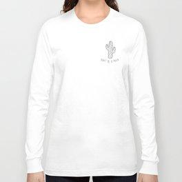 Don't Be A Prick Long Sleeve T-shirt