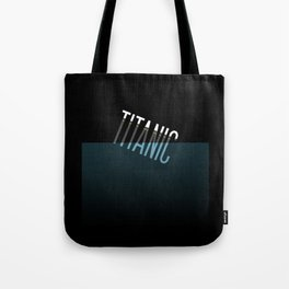 Going down..... Typographic Titanic Tote Bag