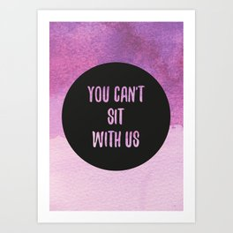 Mean Girls Art Print