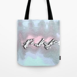 It's alright Tote Bag