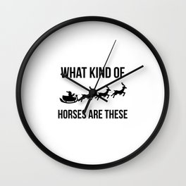 What Kind Of Horses Are These Sleigh Christmas Reindeer Wall Clock