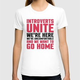 Introverts Unite Funny Quote T-shirt