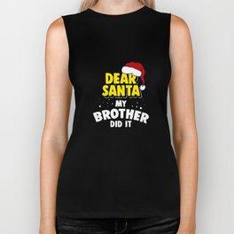 Funny Christmas Brother Did It Sibling Pun Xmas Apparel Biker Tank