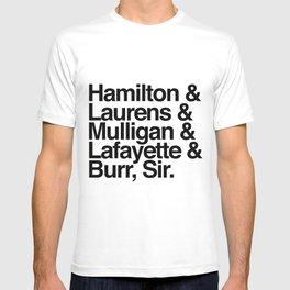 Hamilton, Laurens, Mulligan, Lafayette & Burr, Sir T-shirt