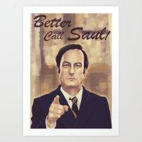 better call saul Art Prints featuring Better Call Saul by WhiteeChess