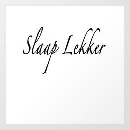 Slaap Lekker Pillow Art Print