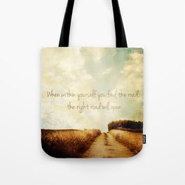The Right Road Tote Bag