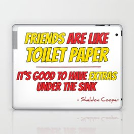 Friends are like toilet paper Laptop & iPad Skin