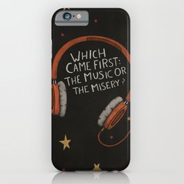 The Music Or The Misery? iPhone Case