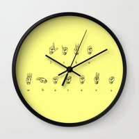 whatever Wall Clocks featuring Whatever! by gasponce