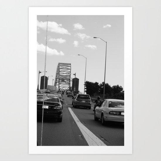 we'll get to that bridge when we cross it Art Print