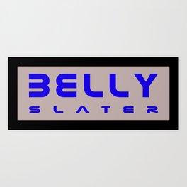 Belly Slater logo Art Print