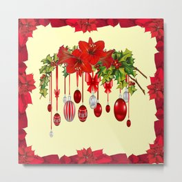 RED CHRISTMAS ORNAMENTS &  POINSETTIAS HOLIDAY ART Metal Print