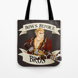 Bows Before Bros! Tote Bag