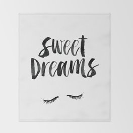 Sweet Dreams black and white contemporary minimalist typography poster home wall decor bedroom art Throw Blanket