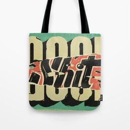 Good S#!T Tote Bag
