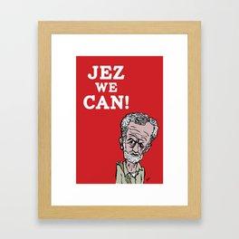 Jez we can! Framed Art Print