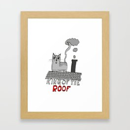 king of the roof Framed Art Print