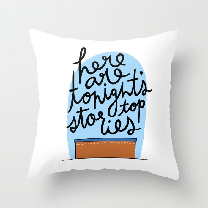 Here Are Tonight's Top Stories Throw Pillow