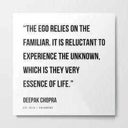 24  | Deepak Chopra Quotes | 191006 Metal Print