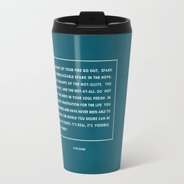 Do not let your fire go out Travel Mug