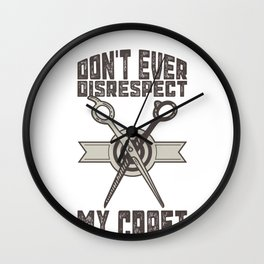 Barber Hairstylist Don't Ever Disrespect My Craft Wall Clock