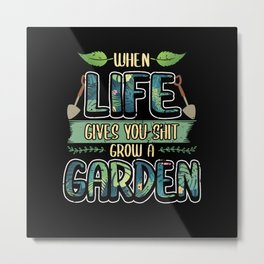 Funny Garden Fertilizer Sayings Gardener Gift Metal Print
