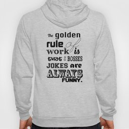Golden Rules Hoody