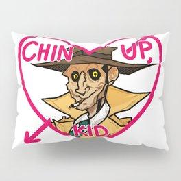 Chin Up, Kid Pillow Sham