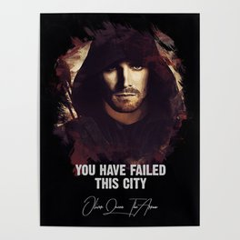 You Have Failed This City - The ARROW Poster