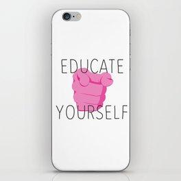 Educate yourself iPhone Skin