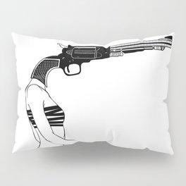 no, I don't have a gun Pillow Sham