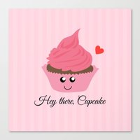 Canvas Prints featuring Hey there, Cupcake (Valentine's Day Gifts / Girlfriend Valentine Gift) by HIGraphicDesigns