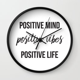 Positive vibes quote Wall Clock