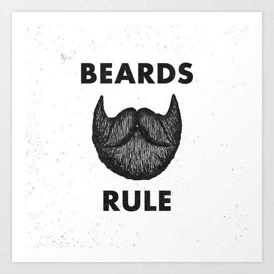 Beards Rule Art Print