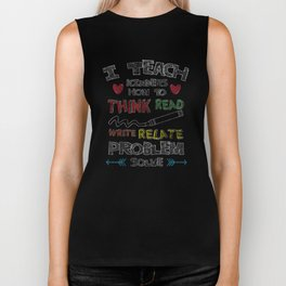 I Teach Kinders How To Think Read and Write Distressed T-Shirt Biker Tank