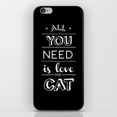All you need is love and cat! iPhone & iPod Skin